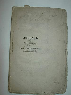 Journal of the Proceedings of the Honorable Senate of the State of New-Hampshire, at their Session,...