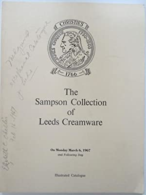 Catalogue of the Collection of Leeds Creamware and Allied Wares formed by Alistair Sampson. Auction...