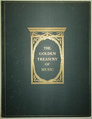 The Golden Treasury of Piano-Music. A Collection of Pieces written for the Virginal, Spinet, ...
