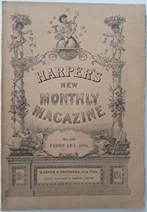 Harper's New Monthly Magazine. February, 1894: Remington, Frederic; Pyle, Howard; du Maurier, ...