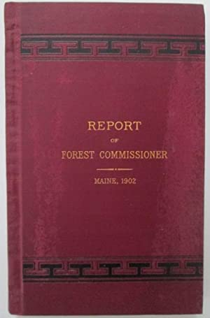 Fourth Report of the Forest Commissioner of the State of Maine, 1902: No Author