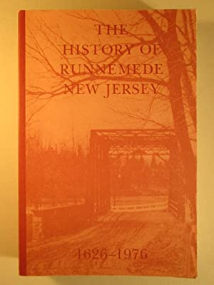 The History of Runnemede New Jersey 1626-1976: Leap, William W.
