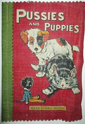 Pussies and Puppies. Wash-Fabric Books No. 246: No Author Given
