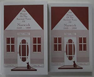 Old Houses of the Ancient Town of Norwich 1660-1880. Two Volumes: Perkins, Mary E.