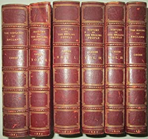 History of the English People. In Four Volumes, plus The Making of England and The Conquest of ...