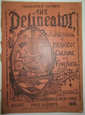 The Delineator. A Journal of Fashion Culture and Fine Arts. August 1895: No author Given