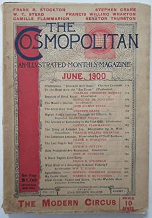 The Cosmopolitan. An illustrated Monthly Magazine. June, 1900: Crane, Stephen; Stockton, Frank et ...