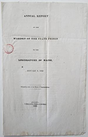Annual Report of the Warden of the State Prison to the Legislature of Maine, January 9, 1832.: ...
