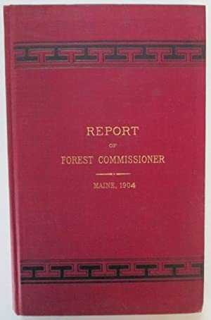 Fifth Report of the Forest Commissioner of the State of Maine, 1904: No Author Given
