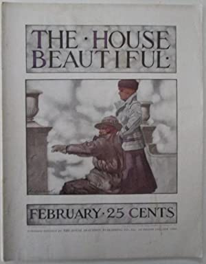 The House Beautiful. February 1914: Various authors.