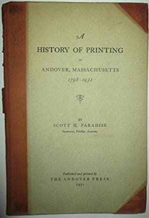 A History of Printing in Andover, Massachusetts 1798-1931