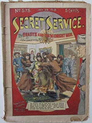 Secret Service. Old and Young King Brady, Detectives. The Bradys and the Midnight Men. Jan. 28, ...