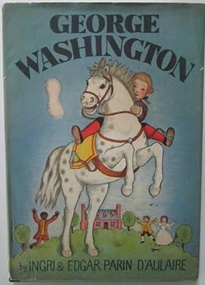 George Washington: D'Aulaire, Ingri and