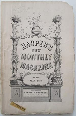 Harper's New Monthly Magazine. May 1870: Various Authors