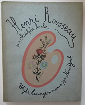 Henri Rousseau. (Sa Vie-Son Oeuvre).: Basler, Adolphe.