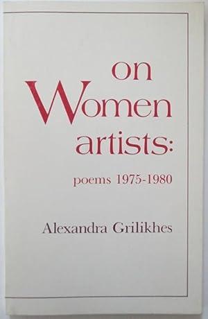 On Women Artists: poems 1975-1980: Grilikhes, Alexandra