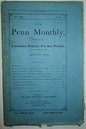 The Penn Monthly. Devoted to Literature, Science, Art and Politics. August, 1877.: Various Authors