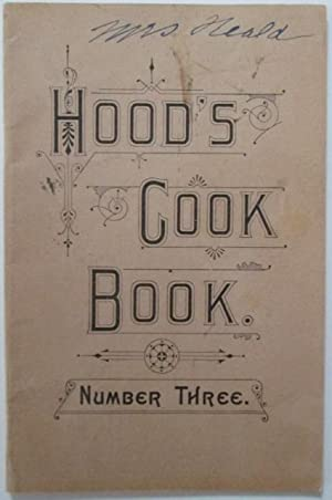 Hood's Cook Book Number Three.: No author given.