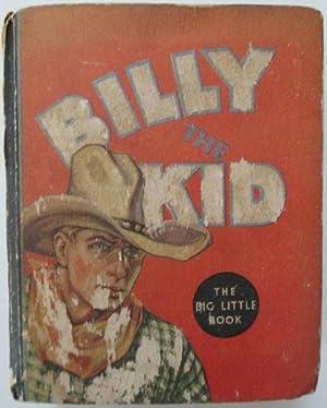 Billy the Kid. Big Little Book #773: Morgan, Leon