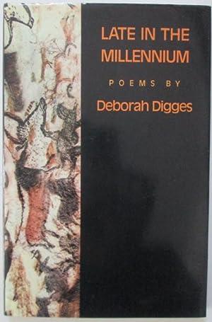 Late in the Millennium. Poems: Digges, Deborah
