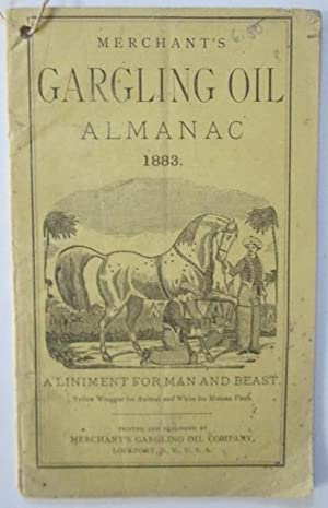 Merchant's Gargling Oil National Almanac 1883, for the use of Farmers, Planters, Merchants, ...