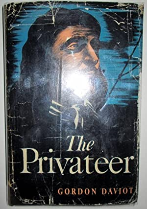 The Privateer: Daviot, Gordon (Josephine Tey).