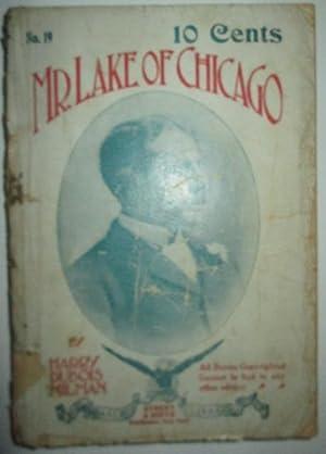 Mr. Lake of Chicago: Milman, Harry Dubois