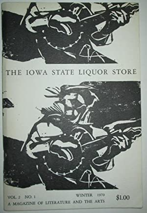 The Iowa State Liquor Store. A Magazine of Literature and the Arts. Vol. 2 No. 1. Winter 1970.: ...