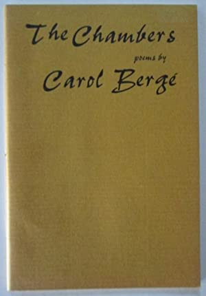 The Chambers. Poems: Berge, Carol