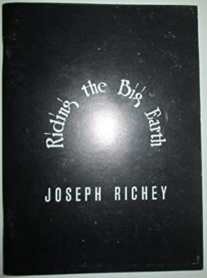 Riding the Big Earth. Poems 1980-86: Richey, Joseph; Ginsberg,