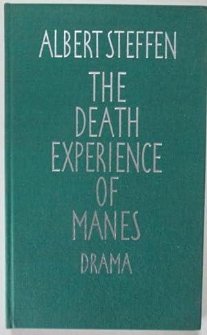 The Death Experience of Manes. Drama: Steffen, Albert; Aldan, Daisy (translator.