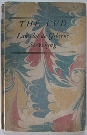 The Cud. Being the Experimental Poems of Lancelot de Giberne Sieveking: Sieveking, Lancelot de ...