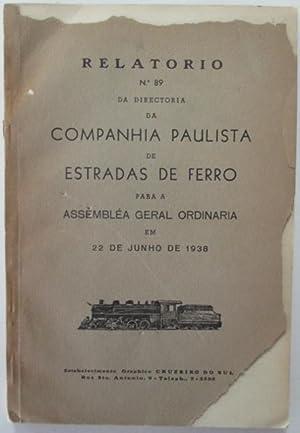 Relatorio No. 89 da Directoria da Companhia Paulista de Estradas de Ferro para a Assemblea Geral ...
