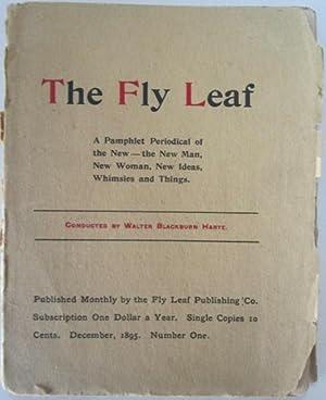 The Fly Leaf. December, 1895. Number One: Harte, Walter Blackburn et al.