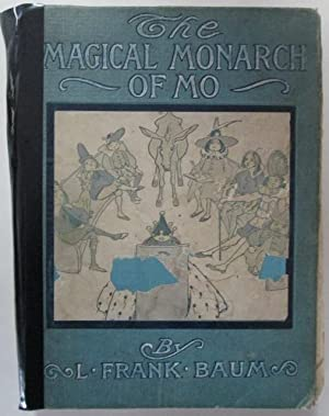 The Surprising Adventures of the Magical Monarch of Mo and his People: Baum, L. Frank.