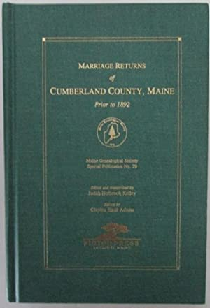 Marriage Returns of Cumberland County, Maine Prior to 1892: Kelley, Judith Holbrook; Adams, Clayton...
