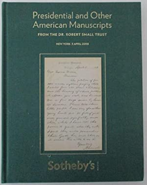 Presidential and Other American Manuscripts from the Dr. Robert Small Trust. Auction in New York ...