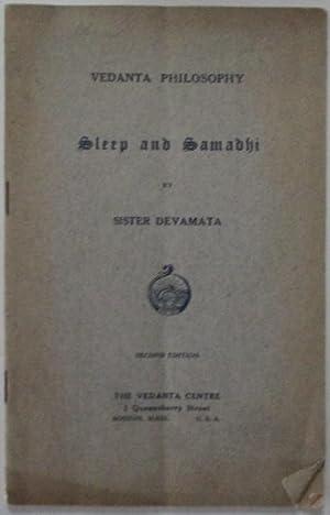 Vedanta Philosophy. Sleep and Samadhi: Sister Devamata