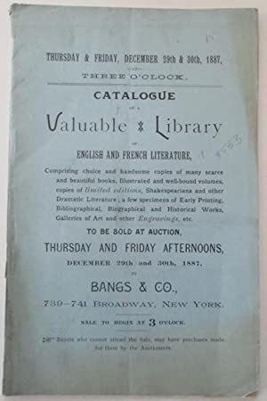 Catalogue of a Valuable Library of English and French Literature. To Be Sold at Auction, Thursday...
