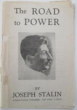 The Road to Power: Stalin, Joseph