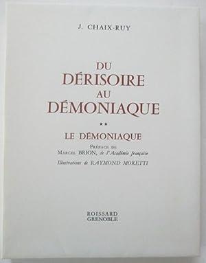 Du Derisoire au Demoniaque. Two Volumes: Chaix-Ruy, Jules