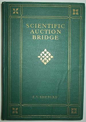 Scientific Auction Bridge.: Shepard, E.V