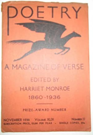 Poetry. A Magazine of Verse. November 1936: Williams, William Carlos; Moore, Marianne; Empson, ...