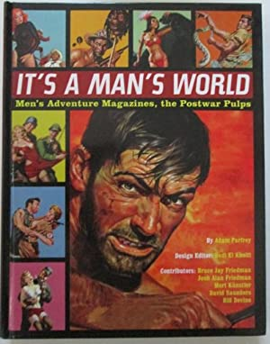 It's a Man's World. Men's Adventure Magazines, the Postwar Pulps