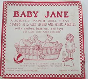 Baby Jane. A Jointed Paper Doll That Stands, Sits, Goes to Bed and Holds a Bottle with clothes, ...