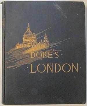 London. A Pilgrimage: Dore, Gustave (illustrator); Jerrold, Blanchard
