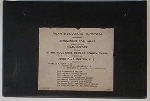 Bituminous Coal Maps Accompanying Final Report on the Bituminous Coal Beds of Pennsylvania Compiled...