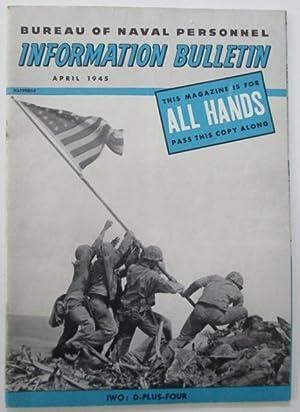Bureau of Naval Personnel Information Bureau. All Hands. April 1945: Various Authors