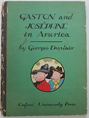Gaston and Josephine in America: Duplaix, Georges