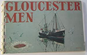 Gloucestermen. Their Fishing and Their Boats: D'Andrea, Cheslie
